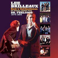 Dr Feelgood - Lee Brilleaux: Rock N Roll Gentleman