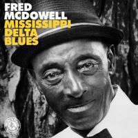 Fred Mcdowell - Mississippi Delta Blues [LP]