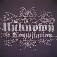 The Unknown Compilation - Unknown Compilation