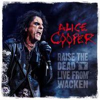 Alice Cooper - Alice Cooper: Raise The Dead - Live From Wacken