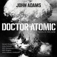 John Adams - Doctor Atomic