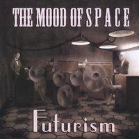 Mood Of Space - Futurism