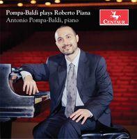 Antonio Pompa-Baldi - Roberto Piana: Piano Works