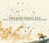 The Infamous Stringdusters - Things That Fly