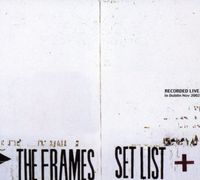 The Frames - Set List