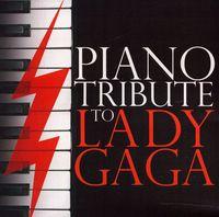 Piano Tribute Players - Piano Tribute to Lady Gaga