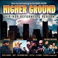 Higher Ground - Higher Ground: Hip Hop Reformed & Reborn