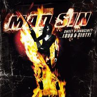 Mad Sin - Sweet & Innocent Loud & Dirty