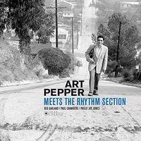 Art Pepper - Art Pepper Meets The Rhythm Section (Gate) [180 Gram]