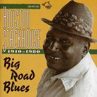 Houston Stackhouse - Big Road Blues