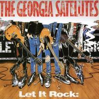 Georgia Satellites - Let It Rock-Best Of [Import]
