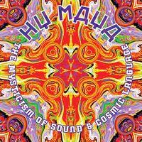 Hy Maya - Mysticism Of Sound & Cosmic Language (Colv)