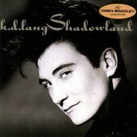 k.d. lang - Shadowland [Vinyl]