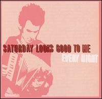 Saturday Looks Good To Me - Every Night [Limited Edition] (Pnk)