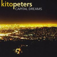 Kito Peters - Capital Dreams
