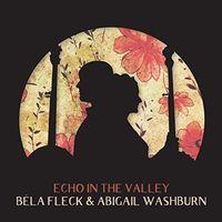 Bela Fleck & Abigail Washburn - Echo In The Valley [LP]