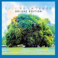 Yo La Tengo - Fade [Deluxe]