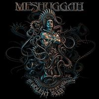 Meshuggah - Violent Sleep Of Reason (Hol)
