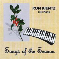 Ron Kientz - Songs of the Season