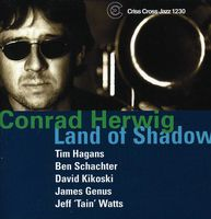 Conrad Herwig - Land Of Shadow