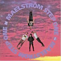 Maelstrom - Step One