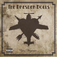 Dresden Dolls - Yes Virginia