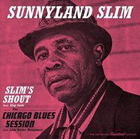 Sunnyland Slim - Slim's Shout / Chicago Blues Session