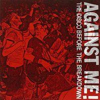 Against Me - Disco Before The Breakdown