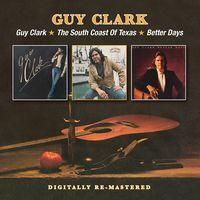 Guy Clark - Guy Clark South Coast of Texas Better Days