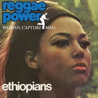 Ethiopians - Reggae Power / Woman Capture Man (Uk)