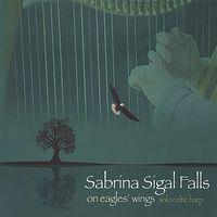 Sabrina Sigal Falls - On Eagles' Wings