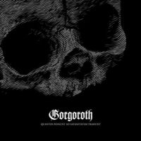 Gorgoroth - Quantos Possunt Ad Satanitatem Trahunt (Uk)