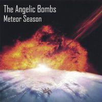 Angelic Bombs - Meteor Season