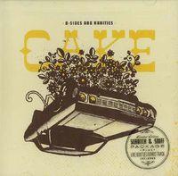 Cake - B-Sides and Rarities