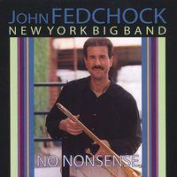 John Fedchock - No Nonsence