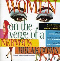 Original Cast - Women On The Verge Of A Nervous Breakdown