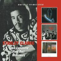 Stanley Clarke - Time Exposure/Find Out!/Hideaway [Import]