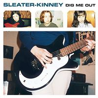 Sleater-Kinney - Dig Me Out [Remastered Vinyl]