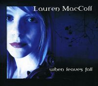 Lauren Maccoll - When Leaves Fall