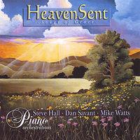 Steve Hall - Heaven Sent