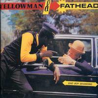 Yellowman & Fathead - Bad Boy Skankin