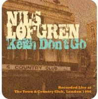 Nils Lofgren - Keith Don't Go: Live At The T&C [Import]