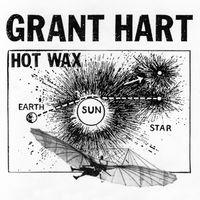 Grant Hart - Hot Wax