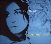Arturo Stalteri - Half Angels [Import]