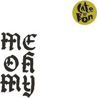 Cate Le Bon - Me Oh My [Vinyl]