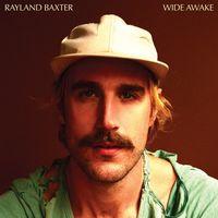 Rayland Baxter - Wide Awake [LP]