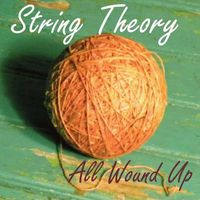 String Theory - All Wound Up