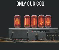 Crossroads - Only Our God