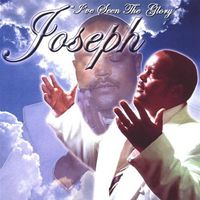 Joseph - Ive Seen The Glory