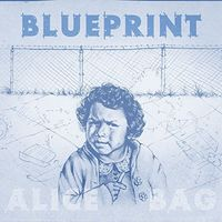 Alice Bag - Blueprint